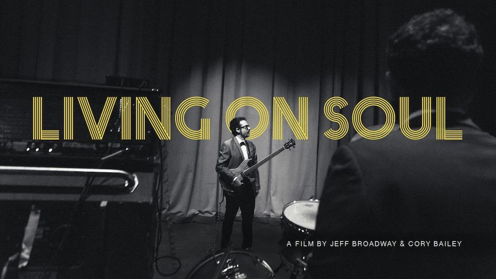 Living On Soul: The Family Daptone project video thumbnail