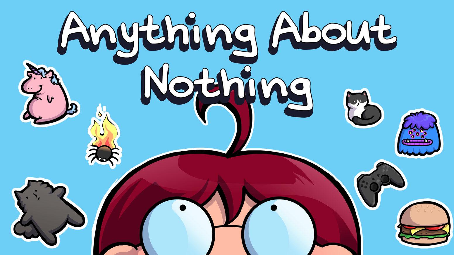 A 250+ page printed collection of old, new and unseen comics from Anything About Nothing.