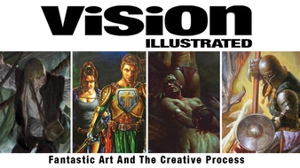 Vision Illustrated: Fantastic Art And The Creative Process