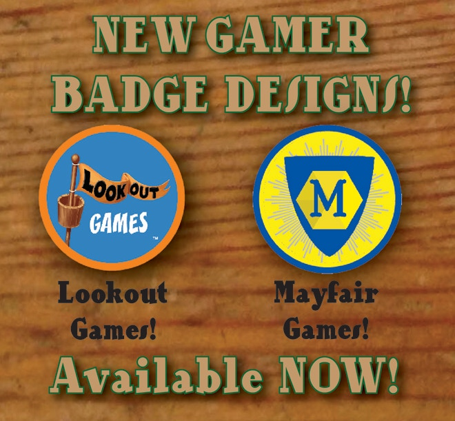 Lookout Games and Mayfair Games badges!