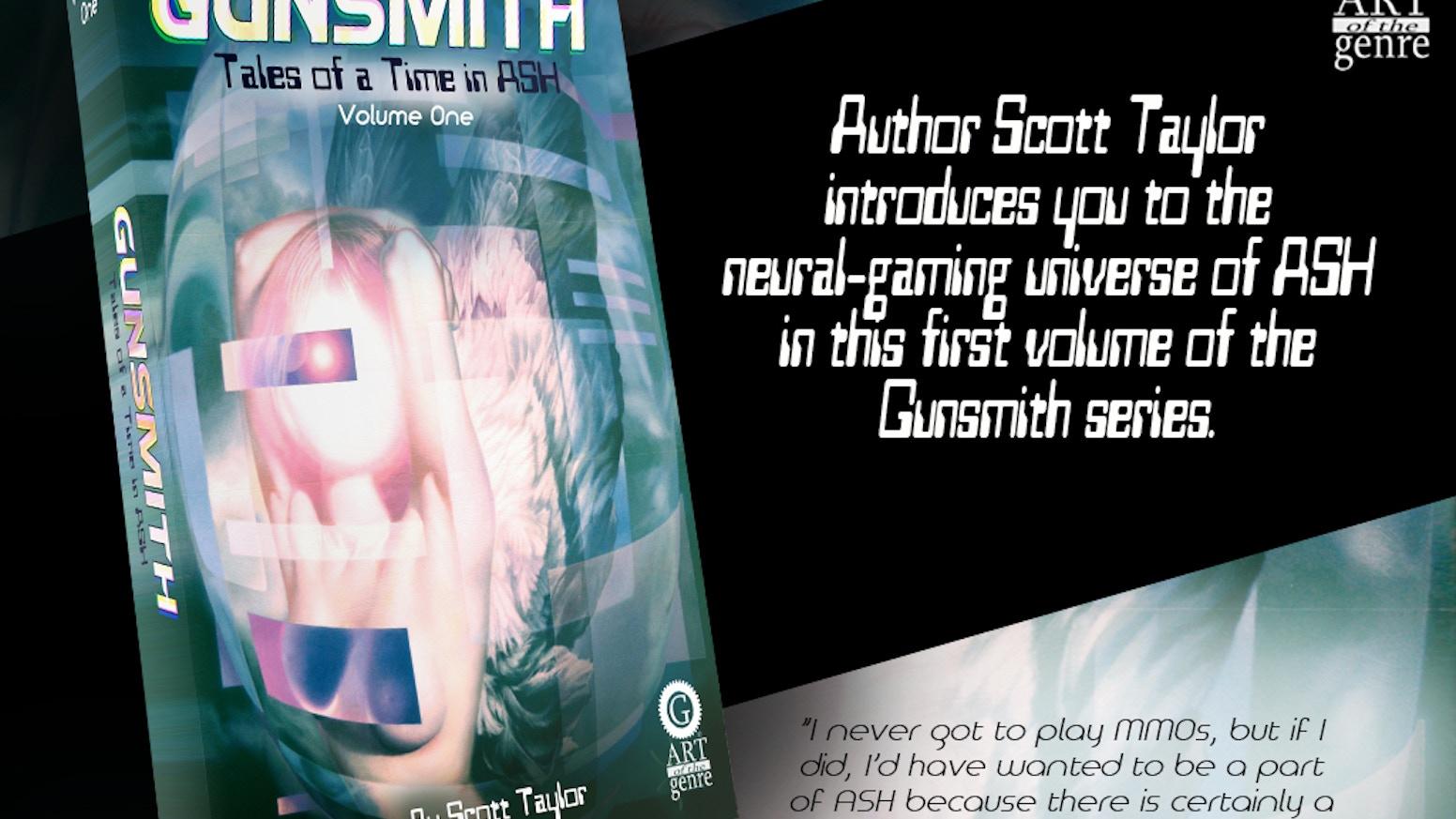 Gunsmith: Tales of a time in ASH by Scott Taylor — Kickstarter