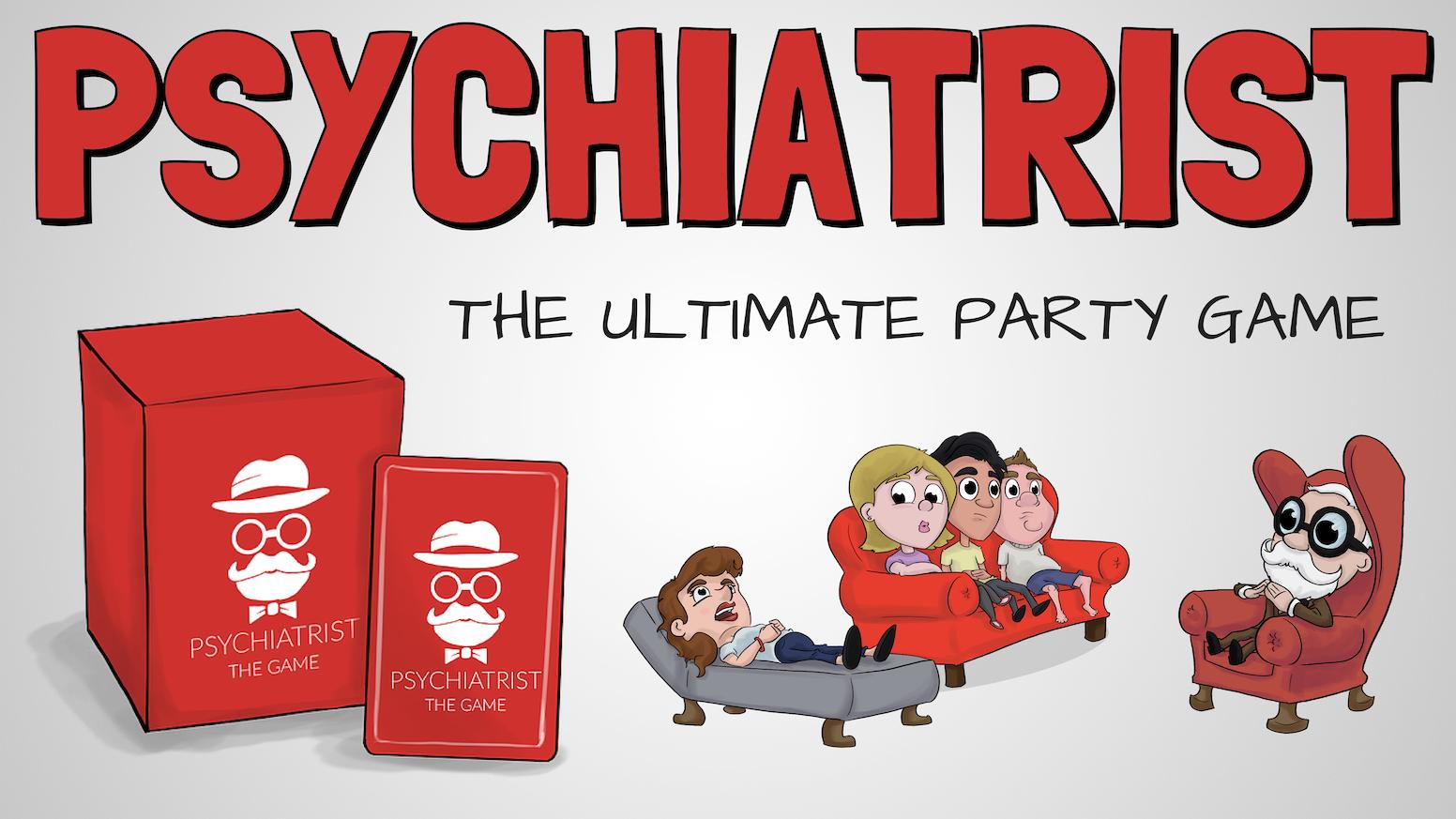 Psychiatrist The Ultimate Party Game By Psychiatrist Kickstarter