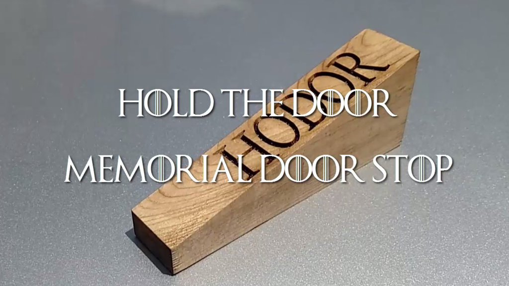 Hold the Door Memorial Door Stop project video thumbnail