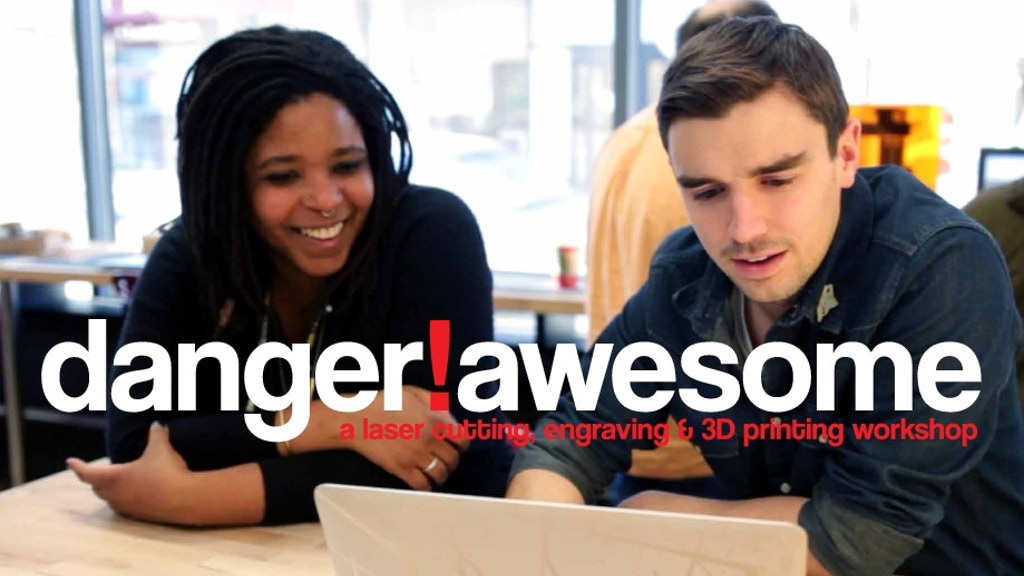 DANGER!AWESOME: a high-tech, hands-on community makerspace project video thumbnail