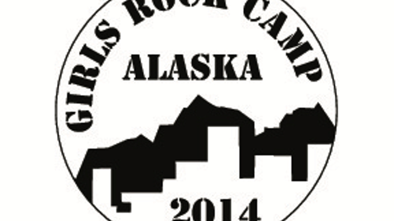 Girls Rock Camp Alaska 2014 by Monica lettner — Kickstarter