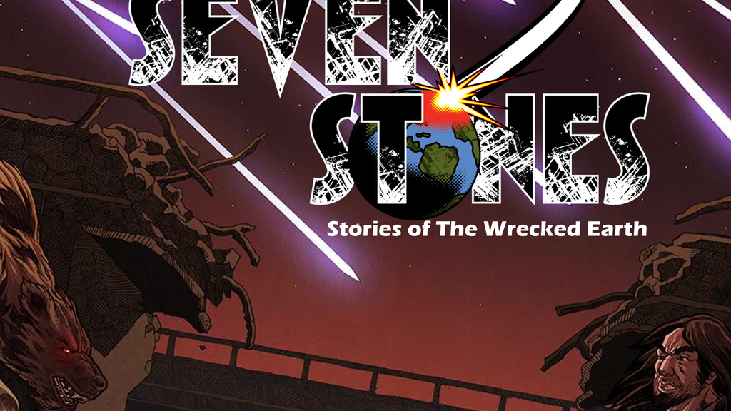 Seven Stones: Stories of The Wrecked Earth project video thumbnail