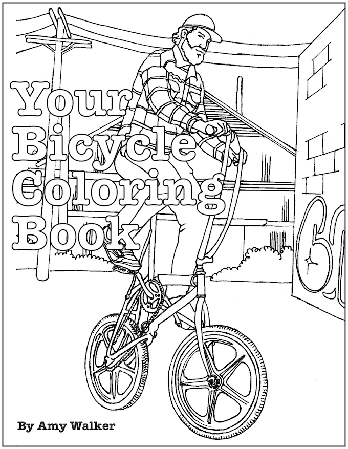 Your Bicycle Coloring Book by Amy Biker Walker — Kickstarter