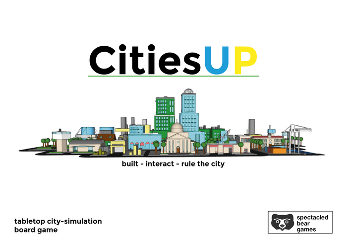 CitiesUP is a 2-4 Player Tabletop Board Game. Build, interact and rule the city.
