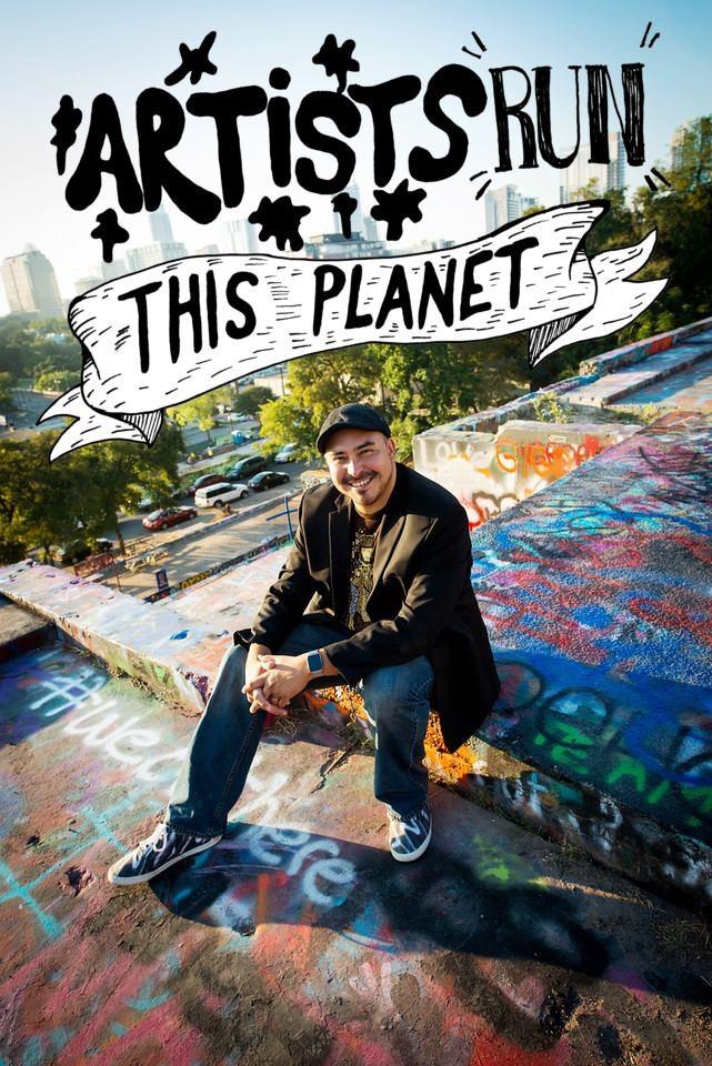"""Artists Run This Planet"" - David Carus"