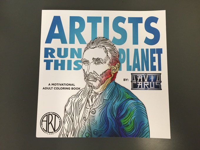 Artists Run This Planet - A Motivational Adult Coloring Book by David Carus, front cover