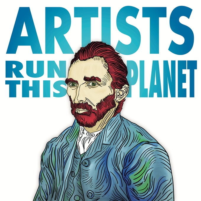 Artists Run This Planet Archival Print