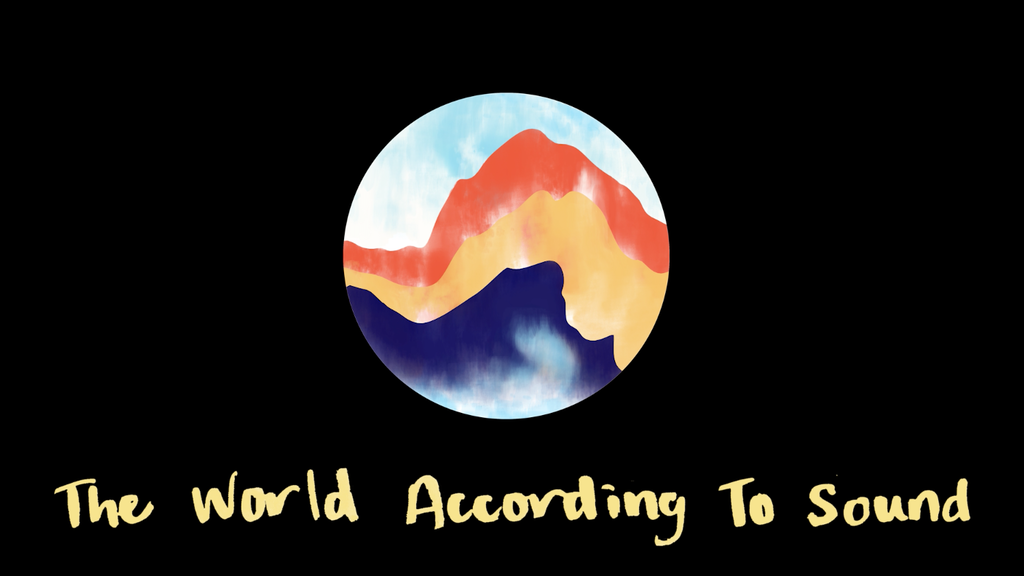 The World According to Sound: a 90-second podcast project video thumbnail