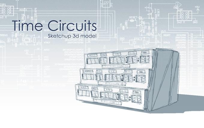Time circuits SketchUp