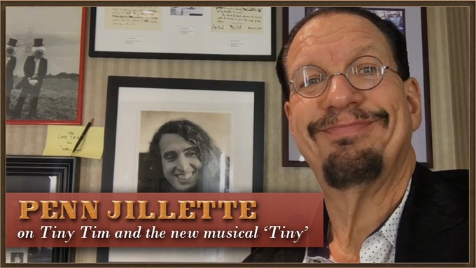 Penn Jillette supporting our Kickstarter project - see our video update to watch him declare his love for all things Tiny Tim!