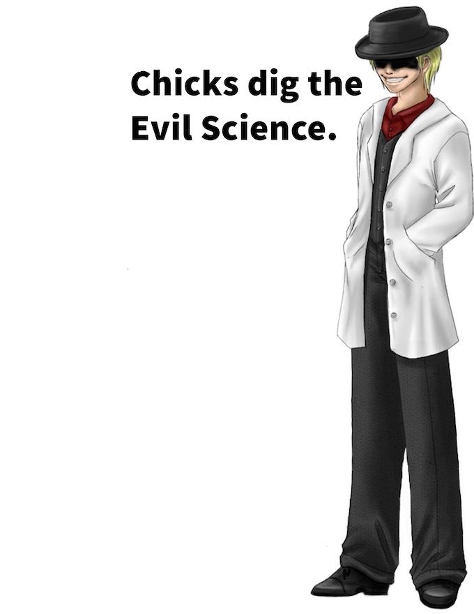 chicks dig evil Science shirt