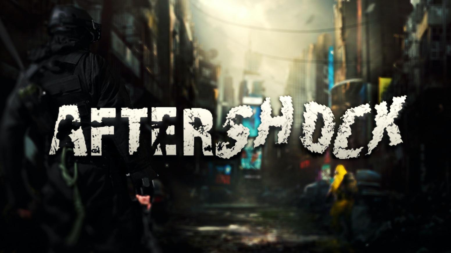 AfterShock [Steam Game] [FPS] by Calvin Bennett — Kickstarter