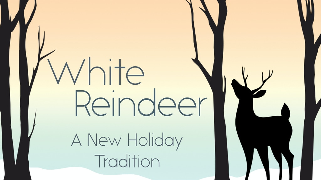 White Reindeer: A New Holiday Tradition project video thumbnail