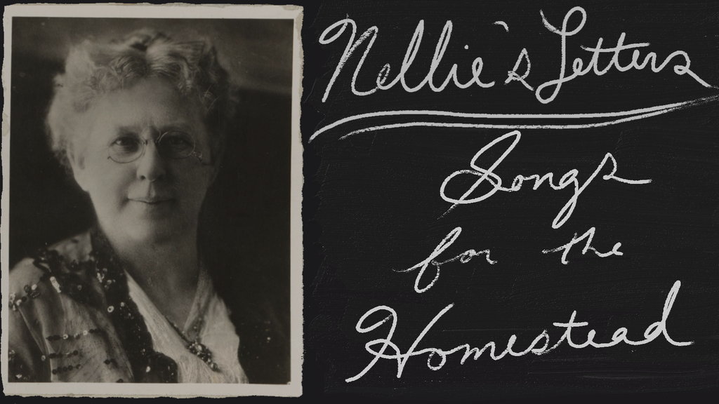 Nellie's Letters: Songs for the Homestead project video thumbnail