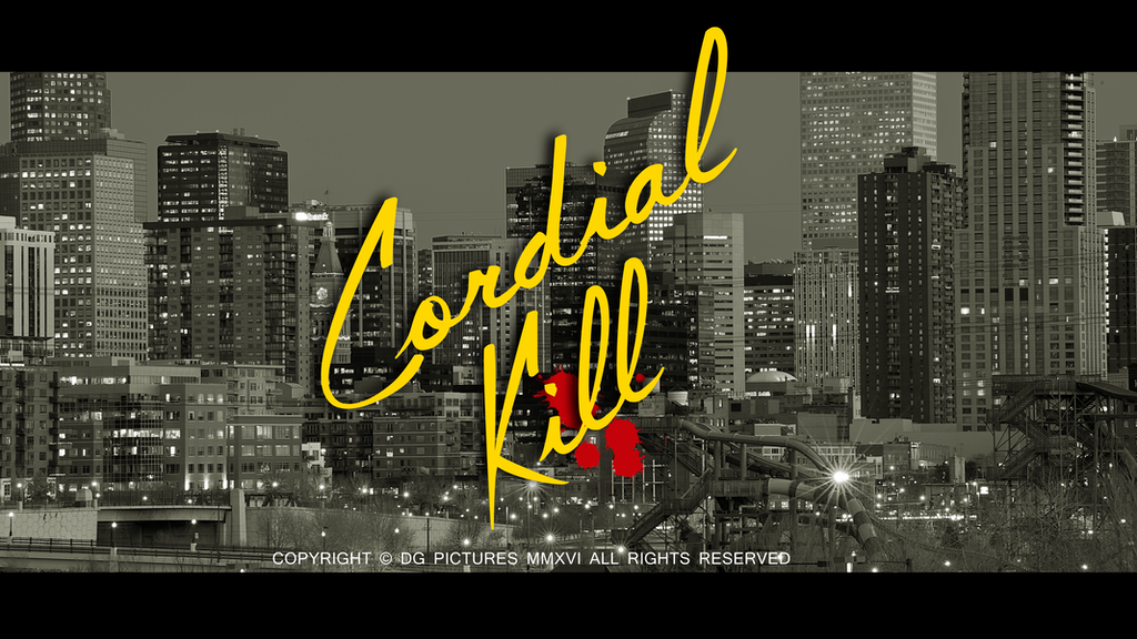"""""""Cordial Kill"""" - a dark comedy crime film by Doctor Gaines project video thumbnail"""