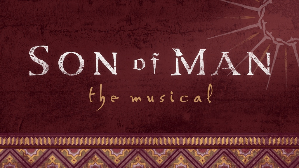"""""""Son of Man"""" the Musical - Two Album Cast Recording project video thumbnail"""