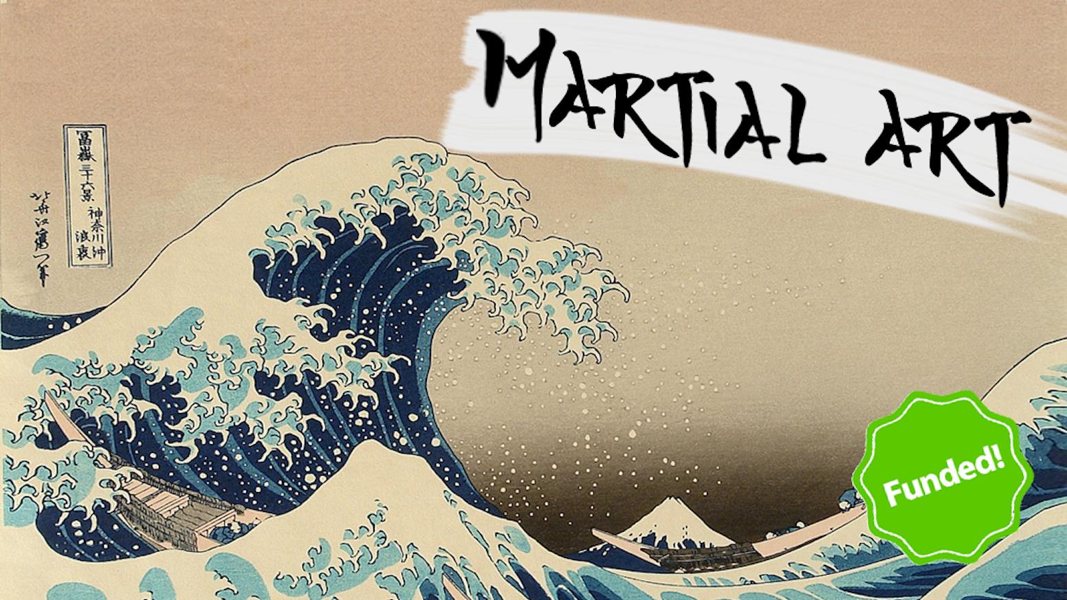 Martial Art - A tactical card game by Jonathan Ruland — Kickstarter