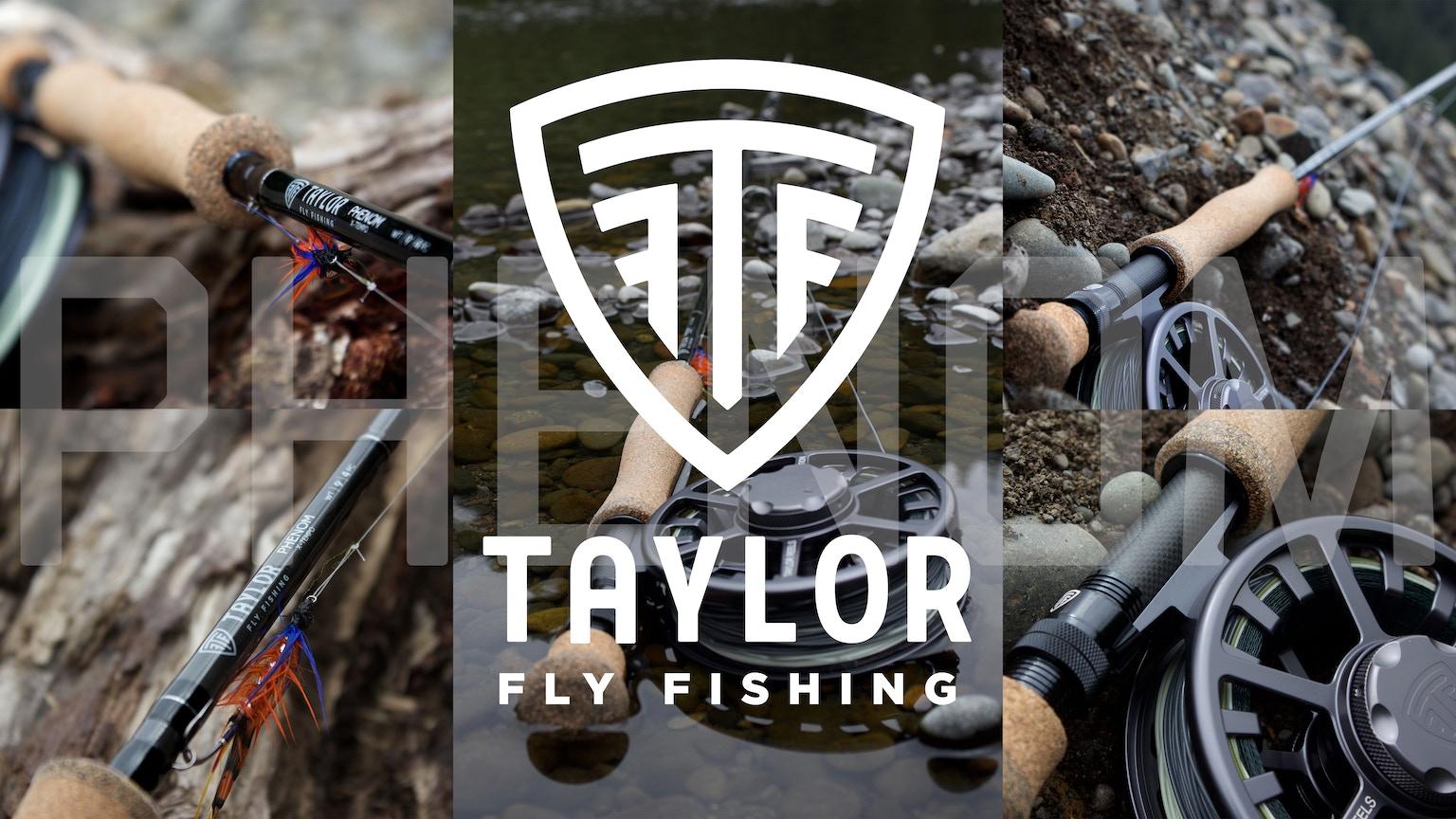 Taylor fly fishing rod phenom by matthew bork taylor for Taylor fly fishing