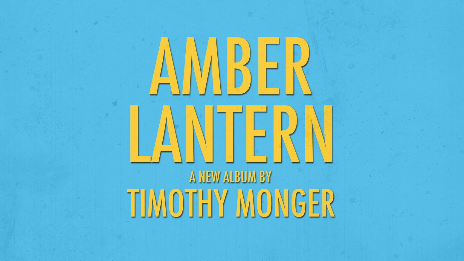 Amber Lantern is the third solo album by Michigan-based singer/songwriter Timothy Monger. Tightly-crafted guitar pop with a warm glow.