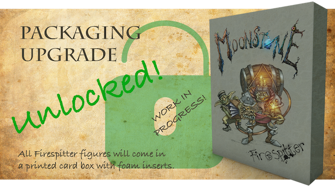 Stretch Goal 2: Packaging Upgrade for all pledges.