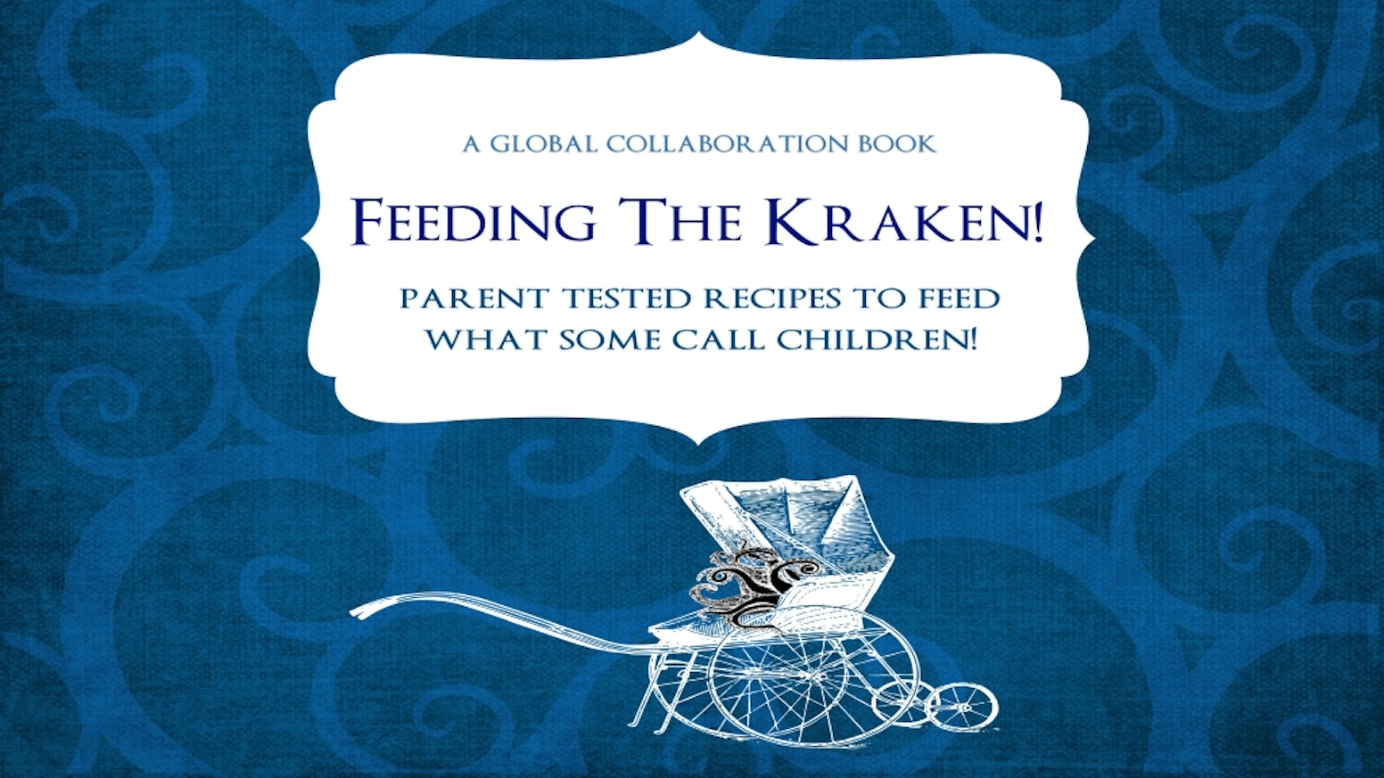 feeding the kraken a recipe book to feed children by jf garrard