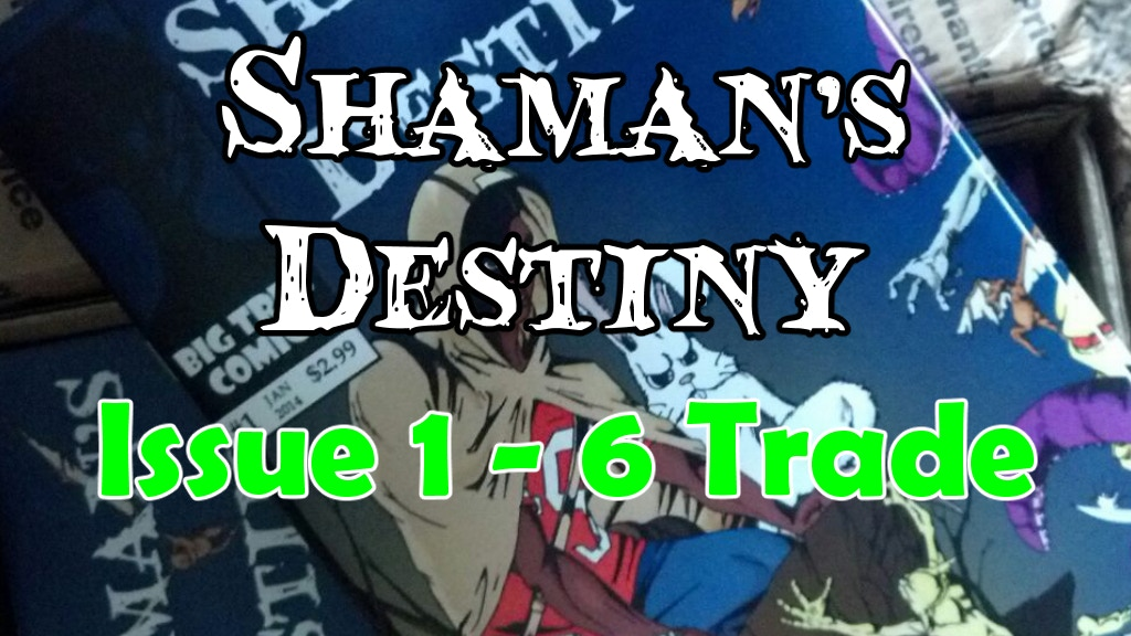 Shaman's Destiny Vol 1. Trade project video thumbnail