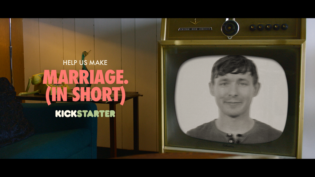 Marriage In Short: a film series on the comedy of matrimony. project video thumbnail