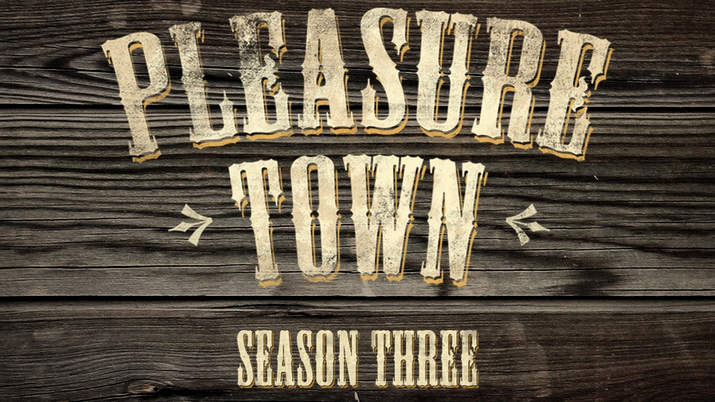 PleasureTown Podcast Season 3 Fundraiser project video thumbnail