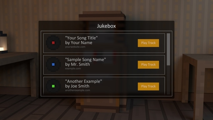 Example: Players will be able to play the musicians' music in a jukebox.