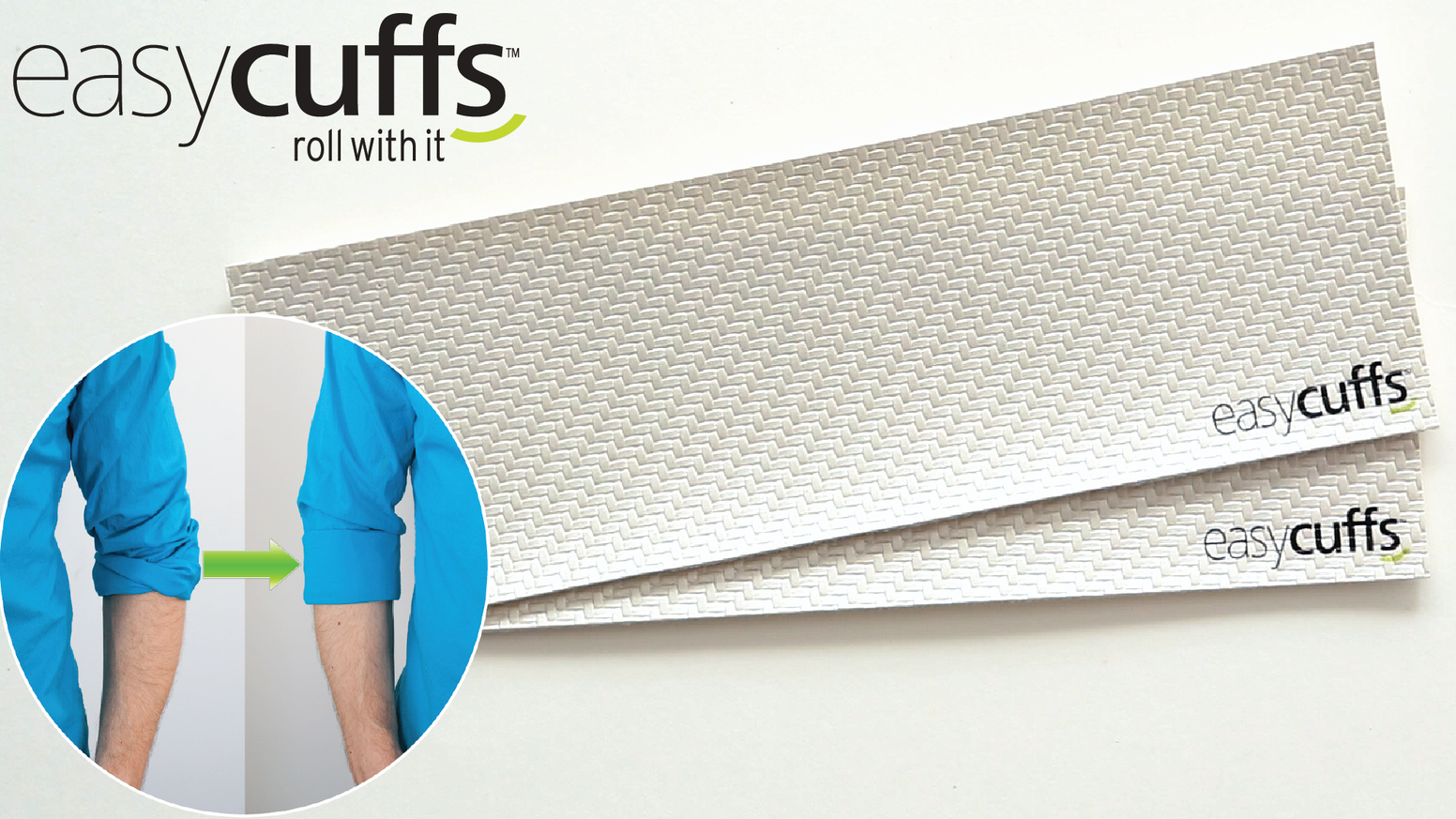 Use easycuffs to roll up the perfect shirt cuff on the first try, every time for a crisp, clean look that stays in place all day.