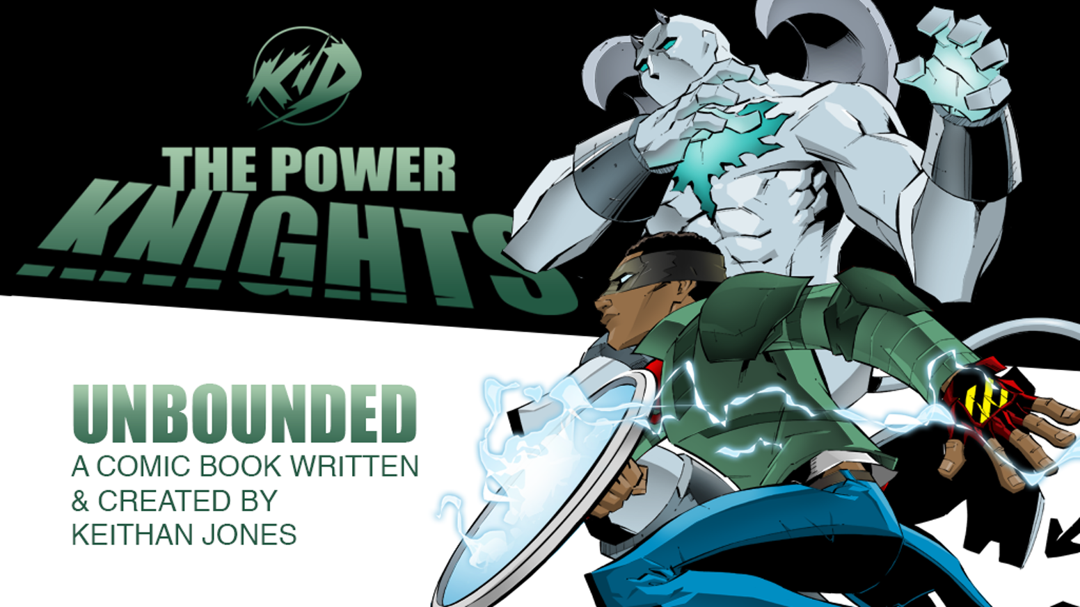 THE POWER KNIGHTS: UNBOUNDED by Keithan Jones — Kickstarter