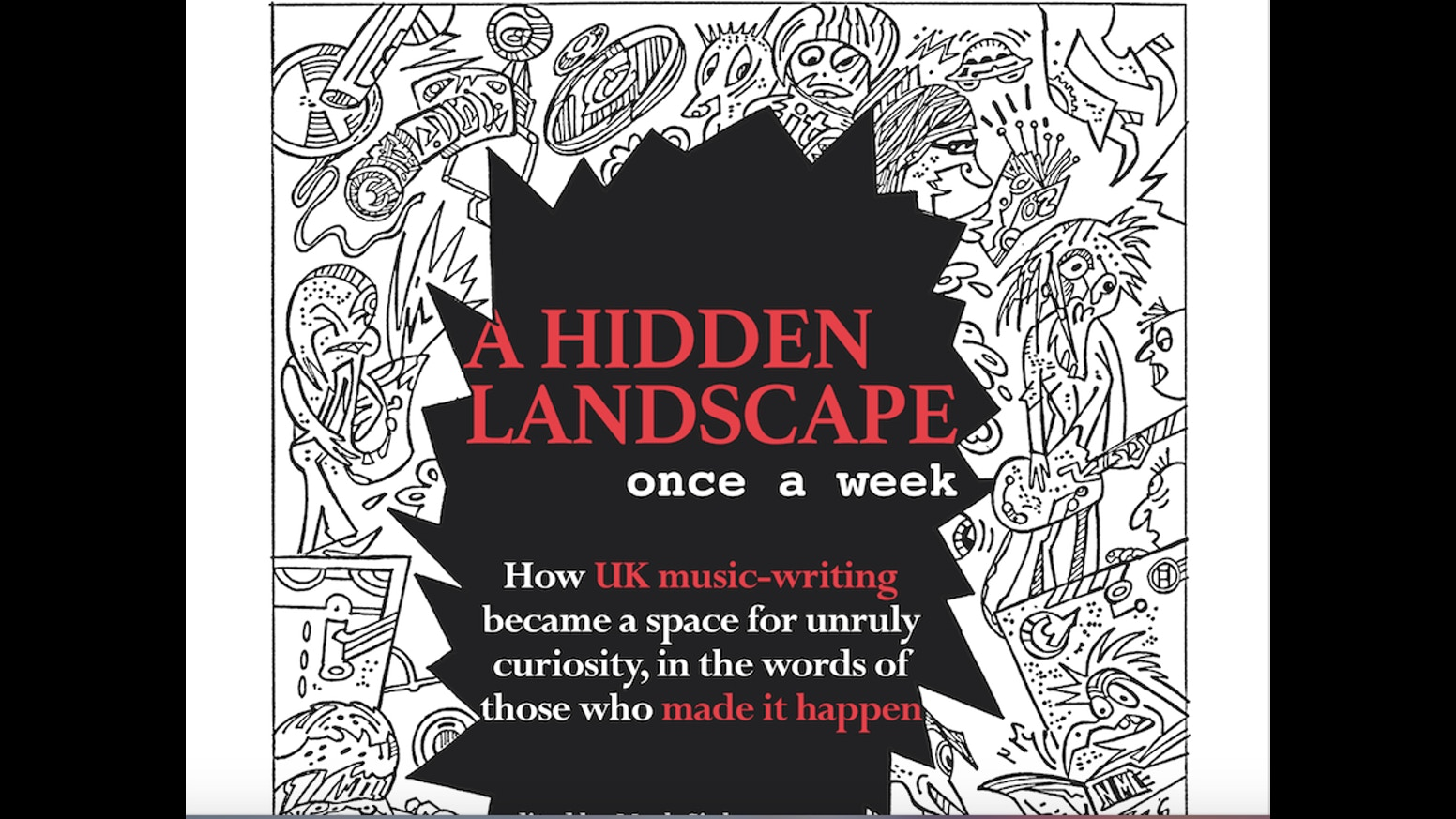 a hidden landscape once a week an anthology by mark sinker a hidden landscape once a week an anthology