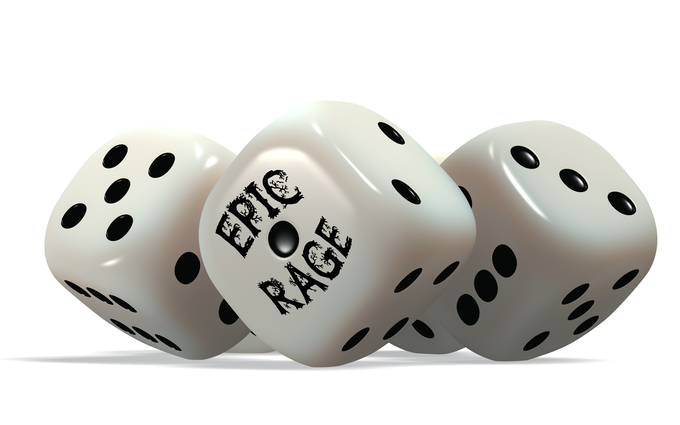 Epic R.A.G.E. dice (color subject to change)