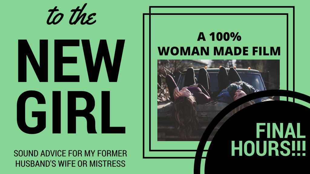 To The New Girl - A Film Made 100% By Women project video thumbnail