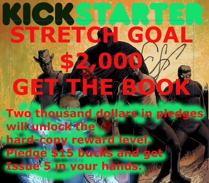 Once we reach $2,000, the hard copies will unlock.