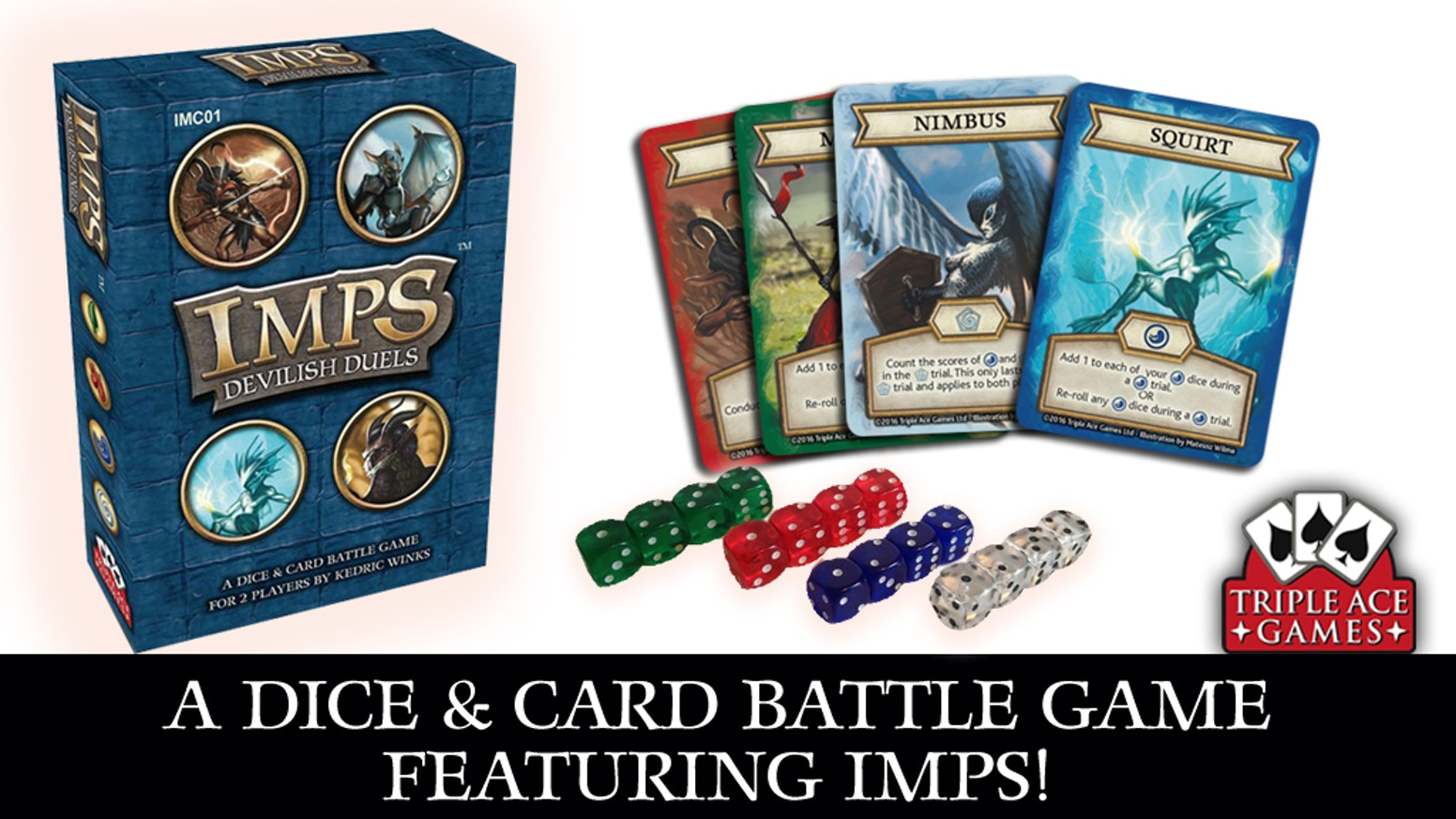 Imps Devilish Duels is a card and battle game for 2 players. Build a dice pool and lead a party of imps into elemental battle!