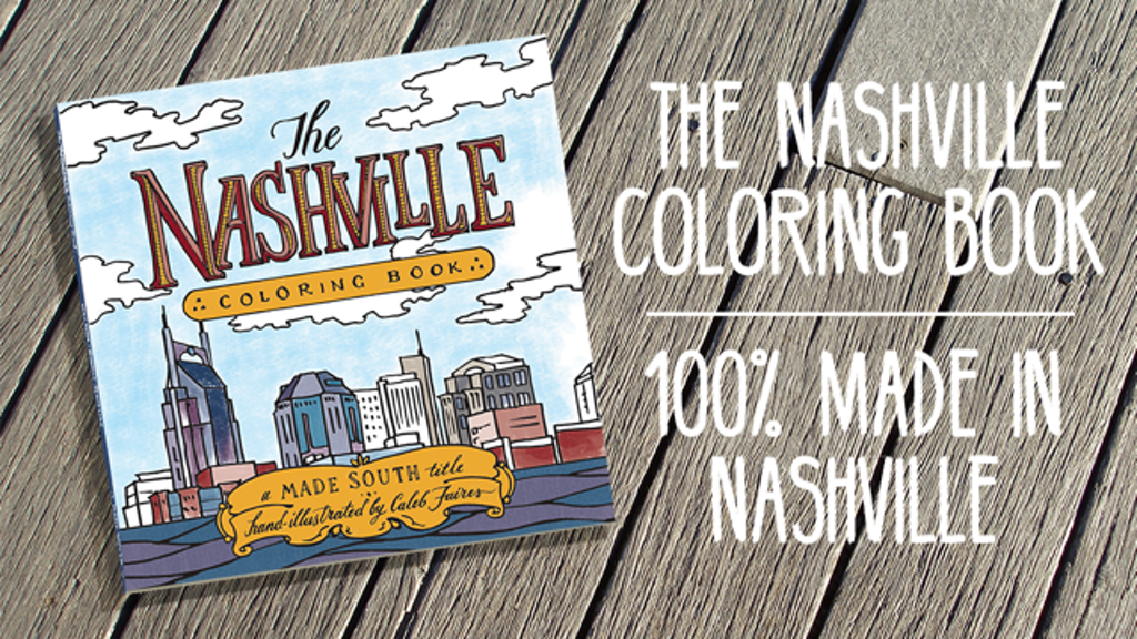 The Nashville Coloring Book - 100% Made in Nashville! project video thumbnail