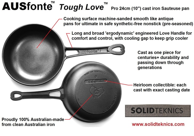If you're happy with the weight of cast iron, it is hard to beat for heat retention and ease of seasoning. We've developed a whole new category in Australia: high performance cast iron.