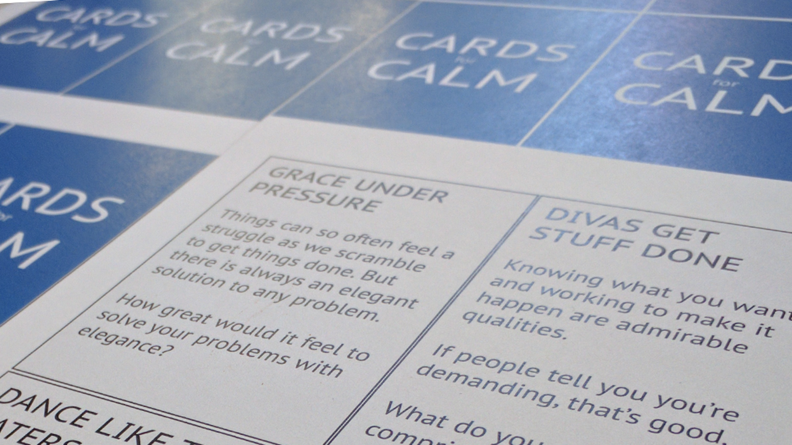 Cards for Calm is a game that helps discourage negative thinking, deal with anxiety and promote mindfulness.