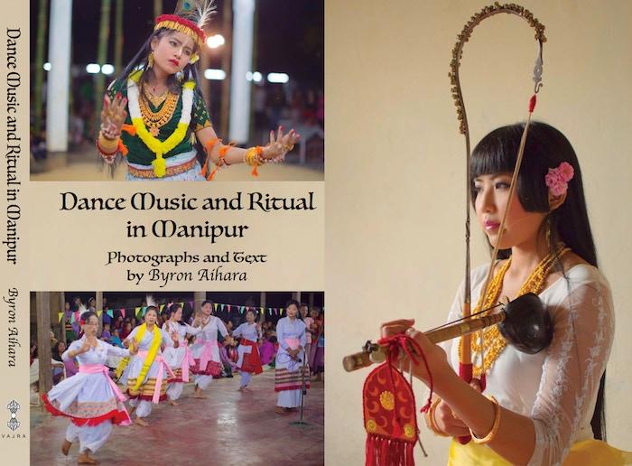 Dance Music and Ritual in Manipur by Byron Aihara — Kickstarter