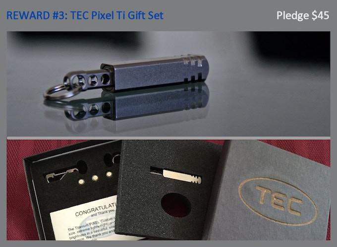 Reward #3: Pixel Ti Gift Set (stonewashed natural finish), TEC Python Clip, Split ring, 4 sets of batteries, Gift Packaging