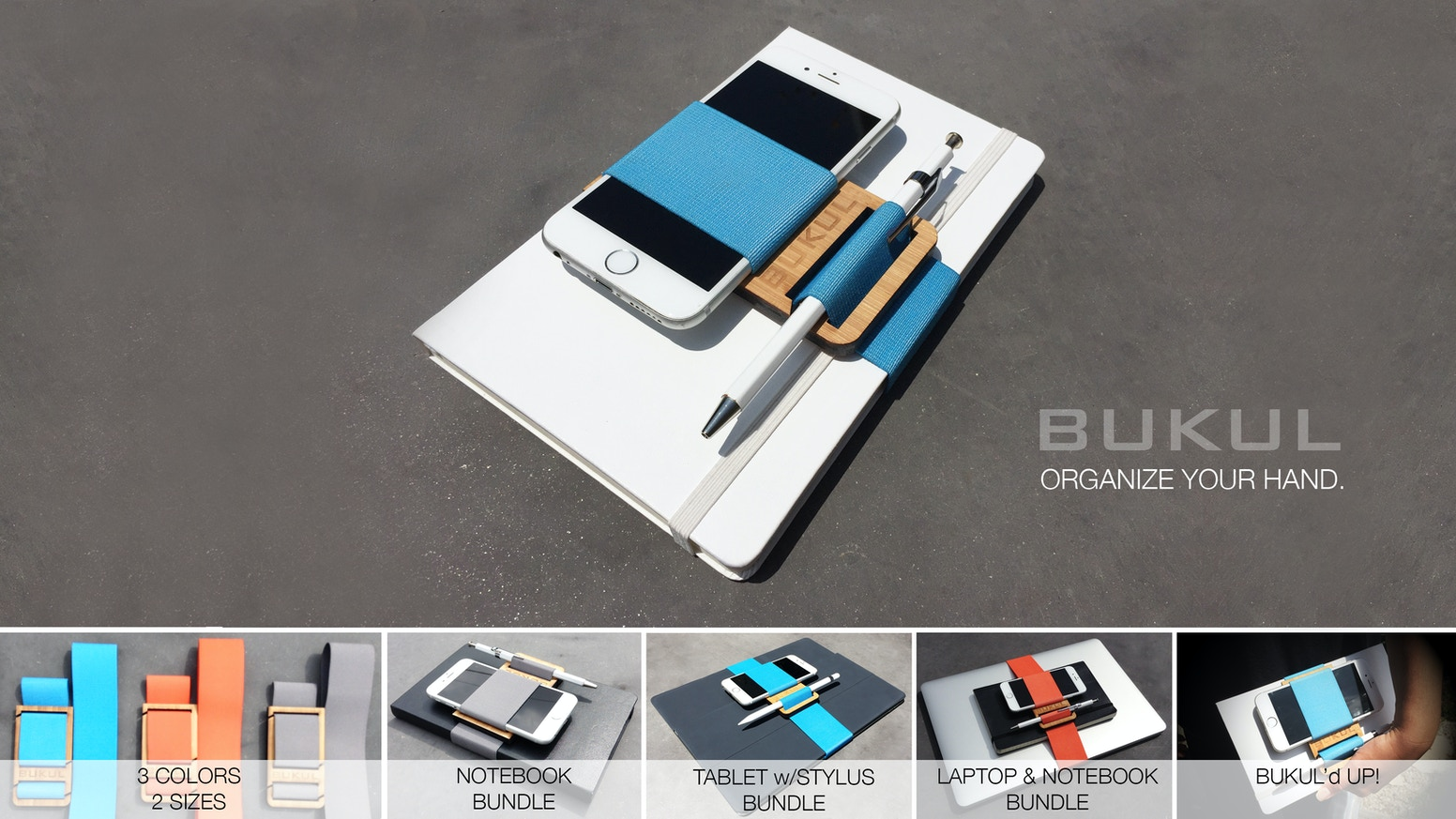 BUKUL on the go. Gadgets, notebooks and objects organized, so you can keep you moving.This is a revolutionary new product organizes your hand by combining and holding items for the on-the-go professional.