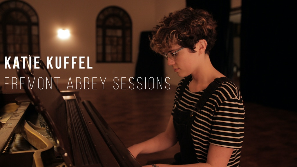 Katie Kuffel: Fremont Abbey Sessions project video thumbnail