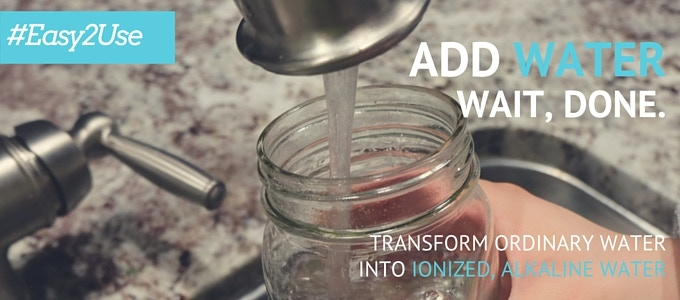 Add Water. Wait for 3-5 minutes (depends on water quality); Drink & REPEAT for 2+ years!
