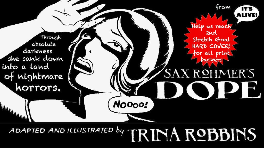 Sax Rohmer's DOPE adapted and illustrated by Trina Robbins project video thumbnail