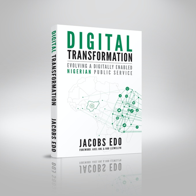 Digital Transformation - Evolving a digitally enabled Nigerian Public Service
